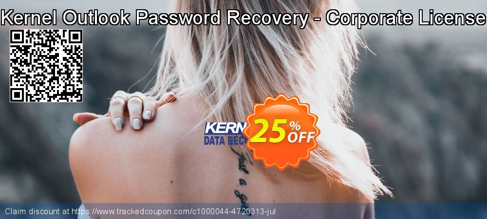 Get 25% OFF Kernel Outlook Password Recovery - Corporate License discount
