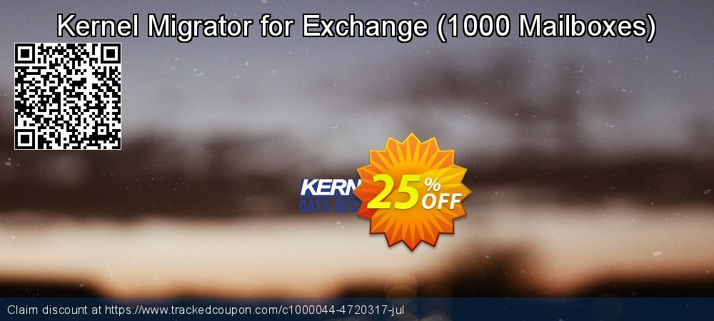 Claim 25% OFF Kernel Migrator for Exchange - 1000 Mailboxes Coupon discount May, 2020