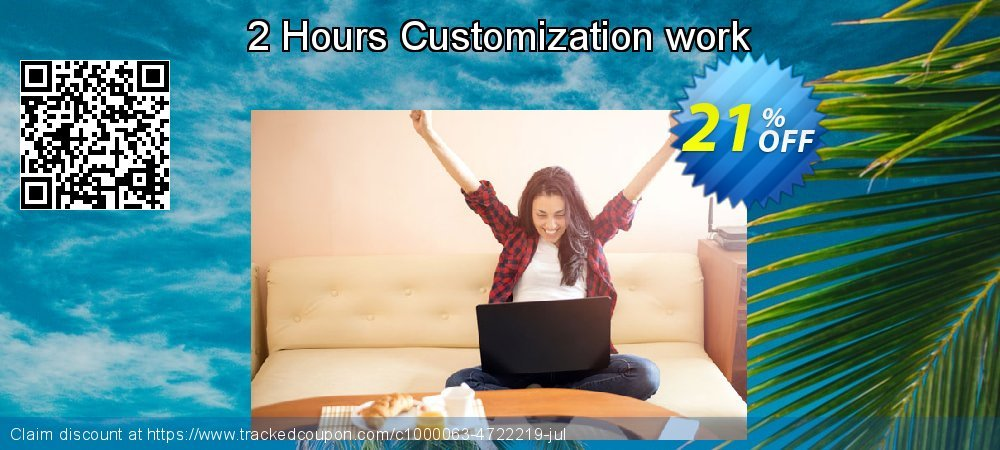 2 Hours Customization work coupon on Spring discount