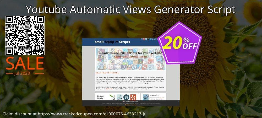 Get 20% OFF Youtube Automatic Views Generator Script promo sales