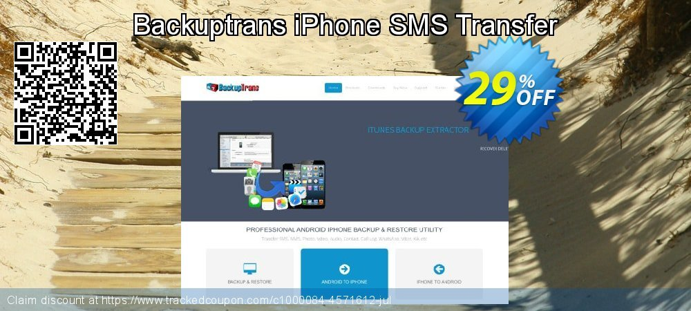 Backuptrans iPhone SMS Transfer coupon on Back to School promotions sales
