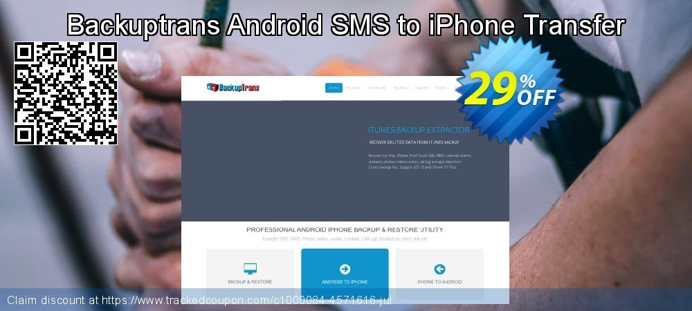 Backuptrans Android SMS to iPhone Transfer coupon on Back to School coupons offering discount