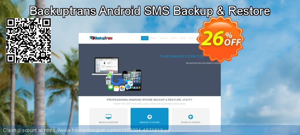 Backuptrans Android SMS Backup & Restore coupon on Student deals discounts