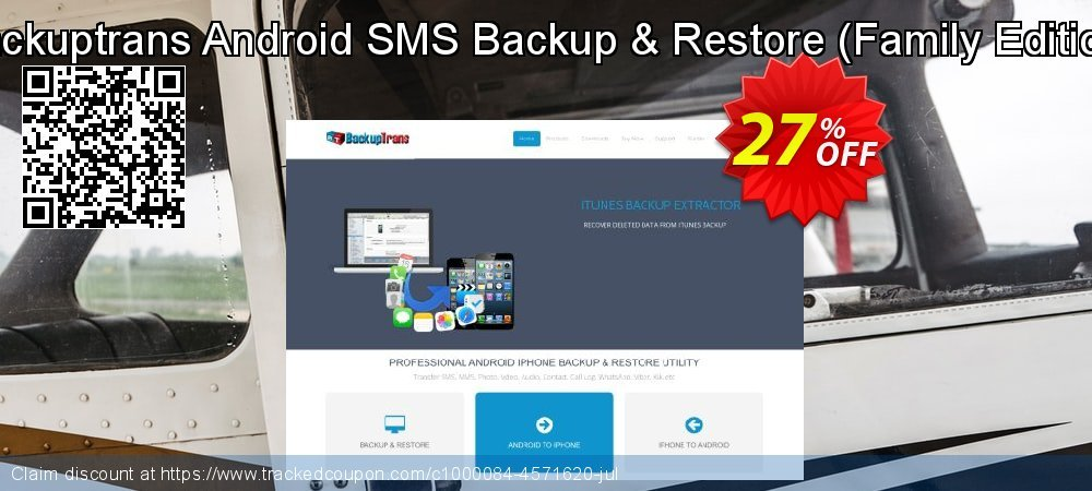 Backuptrans Android SMS Backup & Restore - Family Edition  coupon on April Fool's Day offering discount