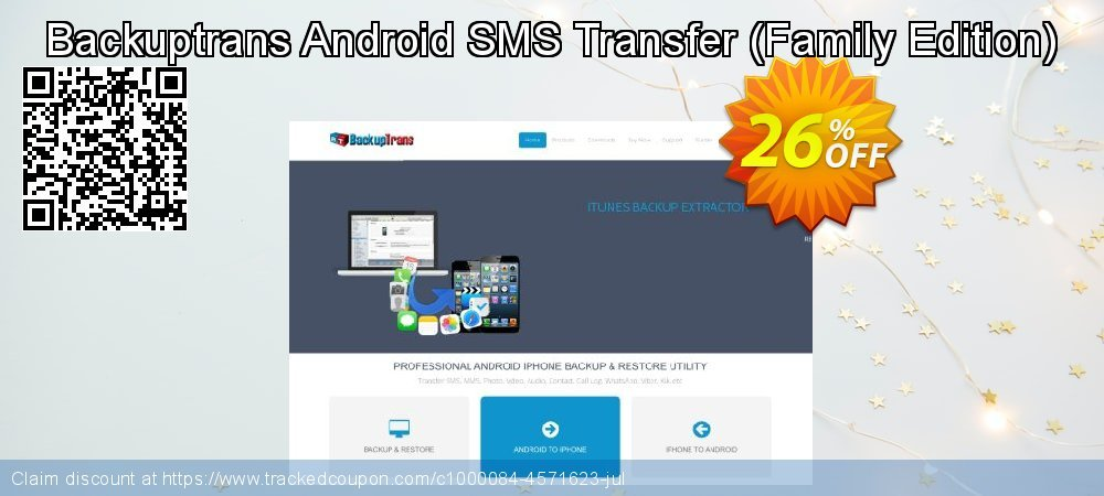Backuptrans Android SMS Transfer - Family Edition  coupon on Spring discounts