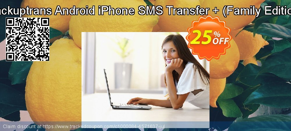Backuptrans Android iPhone SMS Transfer + - Family Edition  coupon on Easter Sunday discount