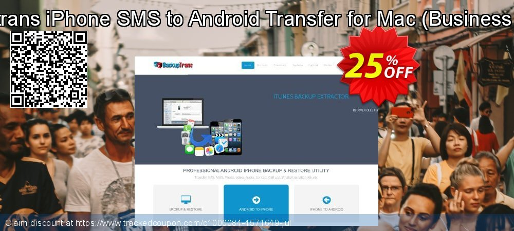 Backuptrans iPhone SMS to Android Transfer for Mac - Business Edition  coupon on Easter Sunday super sale