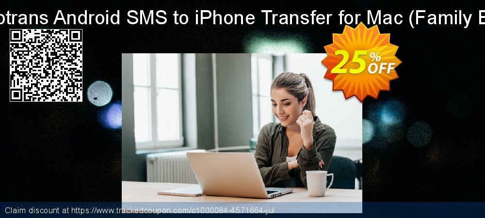 Backuptrans Android SMS to iPhone Transfer for Mac - Family Edition  coupon on Thanksgiving deals