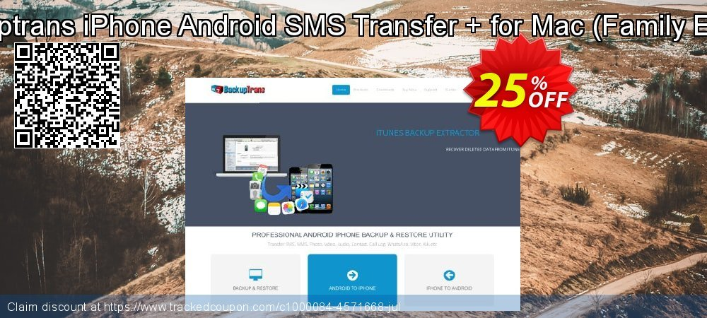 Backuptrans iPhone Android SMS Transfer + for Mac - Family Edition  coupon on Thanksgiving offering sales