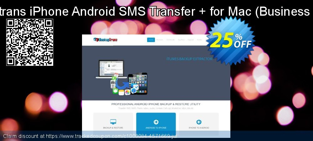 Backuptrans iPhone Android SMS Transfer + for Mac - Business Edition  coupon on Easter Sunday promotions