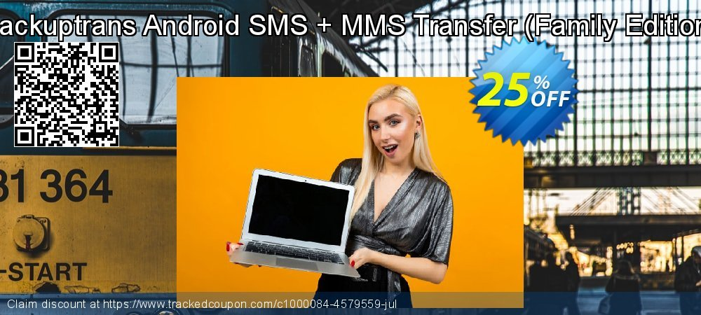 Backuptrans Android SMS + MMS Transfer - Family Edition  coupon on Black Friday discount