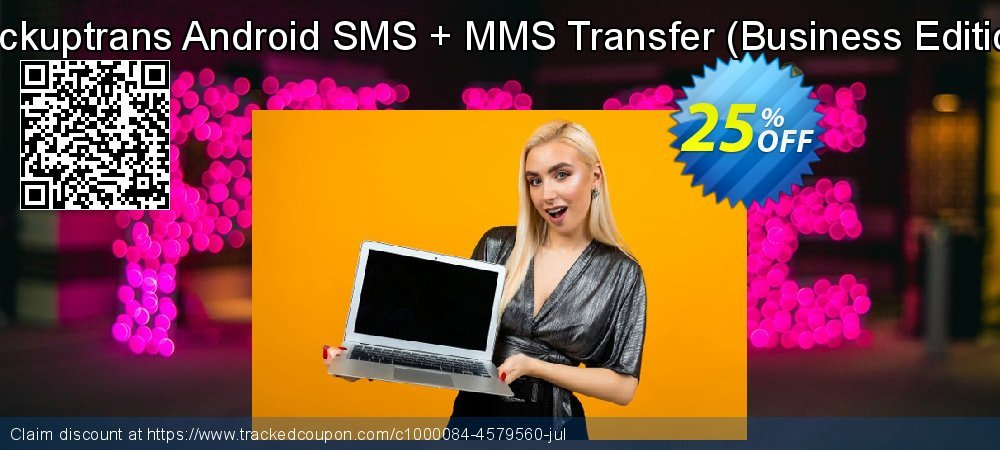 Backuptrans Android SMS + MMS Transfer - Business Edition  coupon on Thanksgiving offering discount