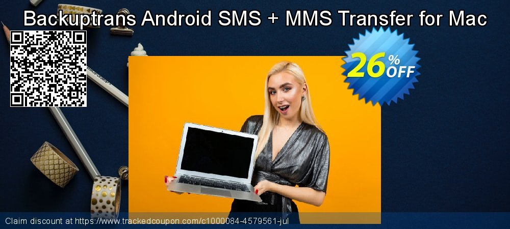 Backuptrans Android SMS + MMS Transfer for Mac coupon on Black Friday offering sales