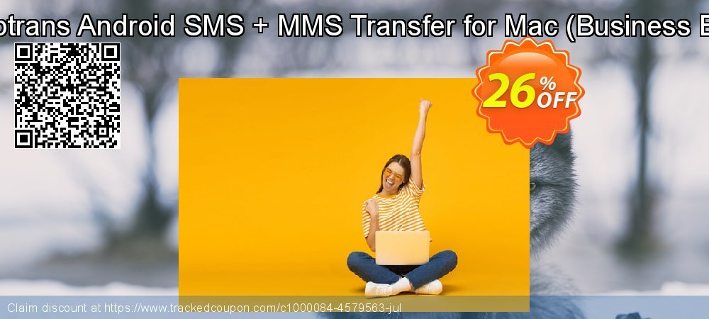 Backuptrans Android SMS + MMS Transfer for Mac - Business Edition  coupon on Black Friday discounts