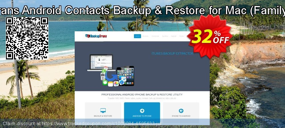 Backuptrans Android Contacts Backup & Restore for Mac - Family Edition  coupon on Easter Sunday offering sales