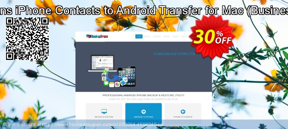 Backuptrans iPhone Contacts to Android Transfer for Mac - Business Edition  coupon on April Fool's Day discounts