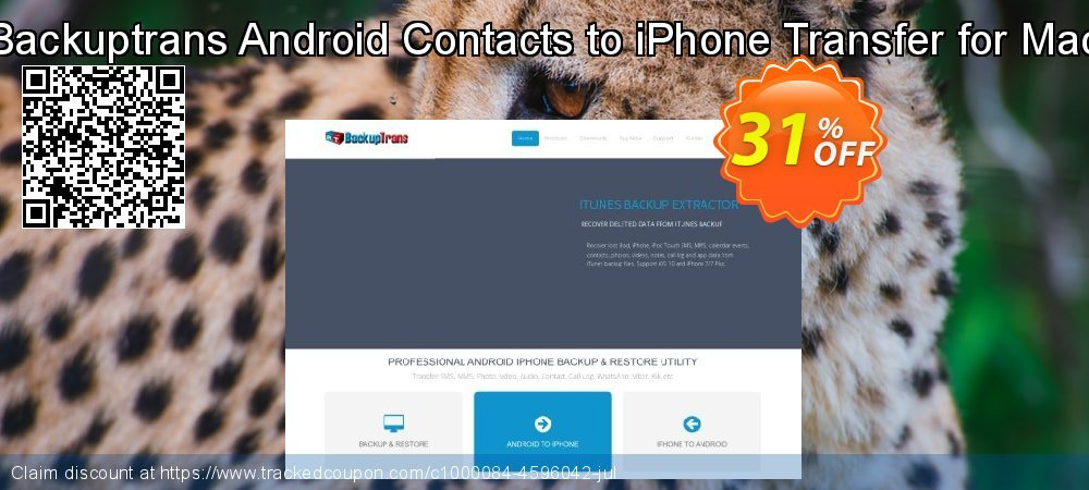 Backuptrans Android Contacts to iPhone Transfer for Mac coupon on Back to School deals offering discount