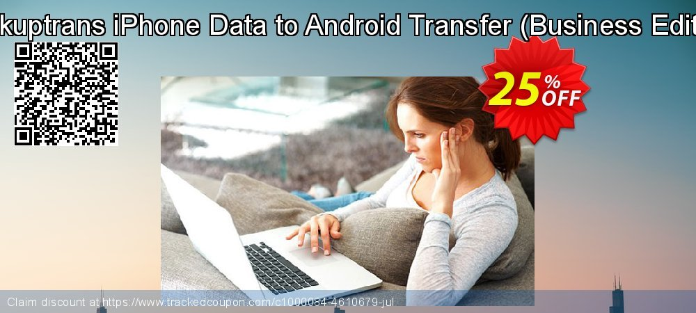 Backuptrans iPhone Data to Android Transfer - Business Edition  coupon on Spring discount