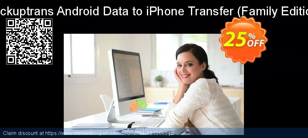 Backuptrans Android Data to iPhone Transfer - Family Edition  coupon on Year-End offering discount