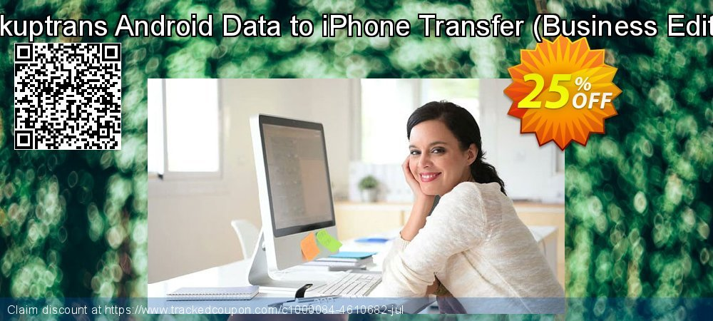 Backuptrans Android Data to iPhone Transfer - Business Edition  coupon on Easter super sale