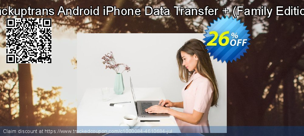 Backuptrans Android iPhone Data Transfer + - Family Edition  coupon on April Fool's Day promotions