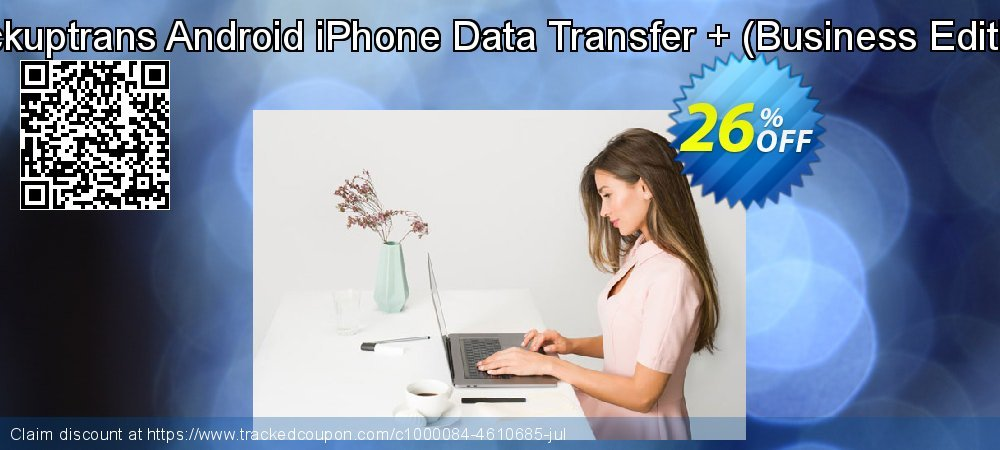 Backuptrans Android iPhone Data Transfer + - Business Edition  coupon on Black Friday discounts