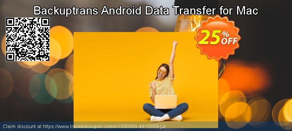 Backuptrans Android Data Transfer for Mac coupon on Easter Sunday offering discount