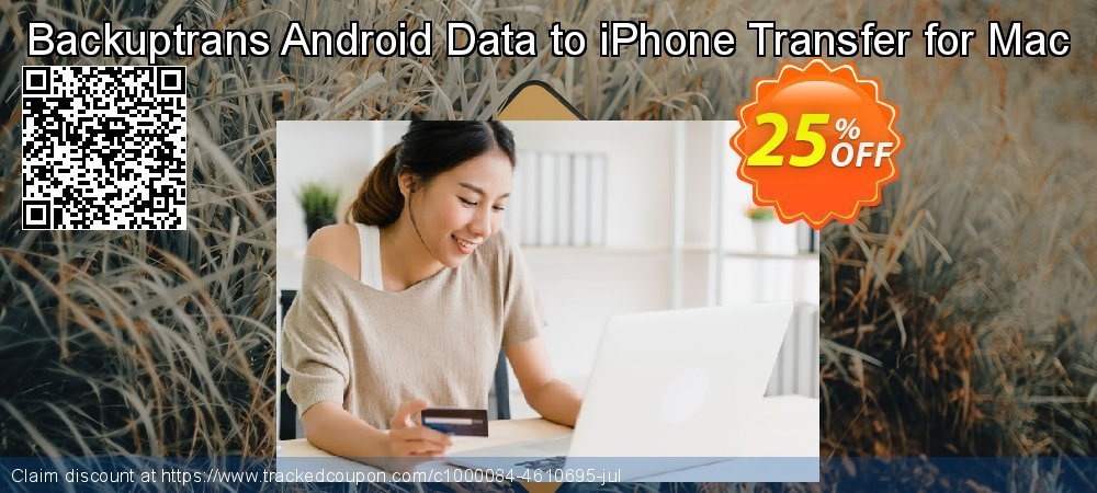 Backuptrans Android Data to iPhone Transfer for Mac coupon on Black Friday promotions