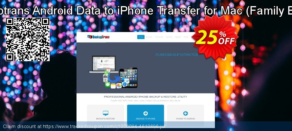 Backuptrans Android Data to iPhone Transfer for Mac - Family Edition  coupon on Xmas Day deals