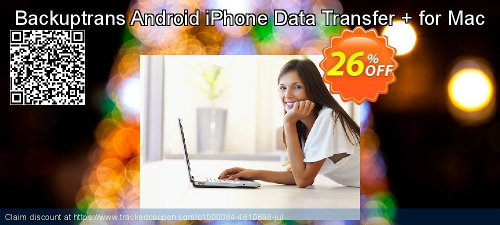 Backuptrans Android iPhone Data Transfer + for Mac coupon on Easter offering discount