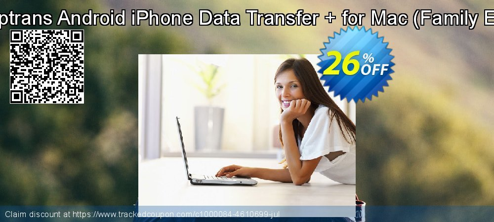 Backuptrans Android iPhone Data Transfer + for Mac - Family Edition  coupon on Spring offering sales