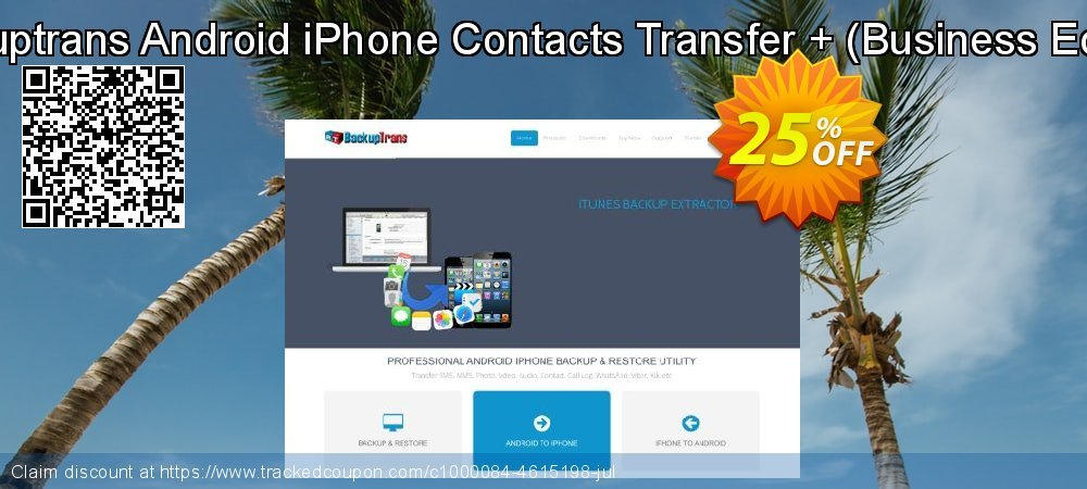 Backuptrans Android iPhone Contacts Transfer + - Business Edition  coupon on Easter offering discount