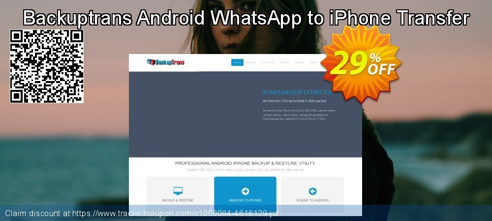 Backuptrans Android WhatsApp to iPhone Transfer coupon on University Student deals discount