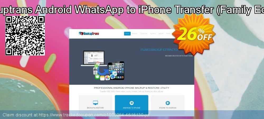Backuptrans Android WhatsApp to iPhone Transfer - Family Edition  coupon on Easter sales