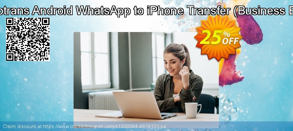 Backuptrans Android WhatsApp to iPhone Transfer - Business Edition  coupon on End year sales