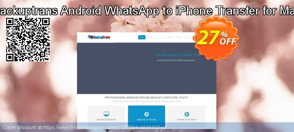 Backuptrans Android WhatsApp to iPhone Transfer for Mac coupon on Mom Day discount