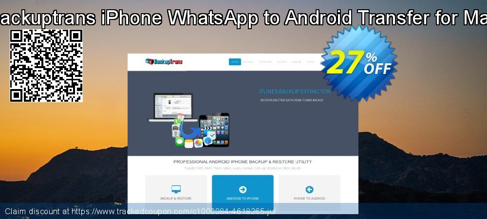 Backuptrans iPhone WhatsApp to Android Transfer for Mac coupon on New Year's Day promotions