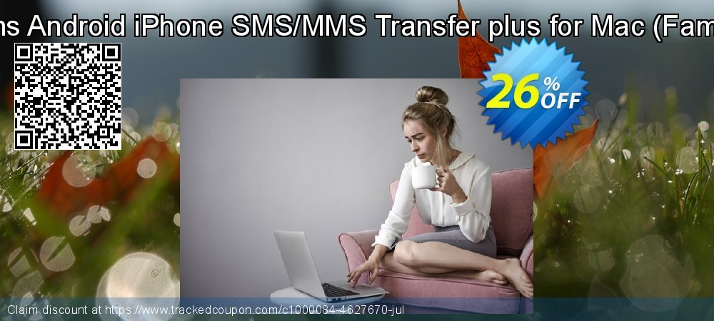 Backuptrans Android iPhone SMS/MMS Transfer plus for Mac - Family Edition  coupon on Easter offer
