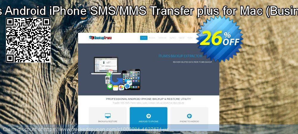 Backuptrans Android iPhone SMS/MMS Transfer plus for Mac - Business Edition  coupon on Video Game Day super sale