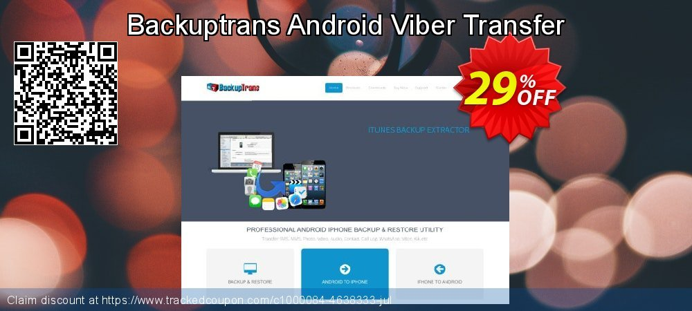 Backuptrans Android Viber Transfer coupon on College Student deals offering discount