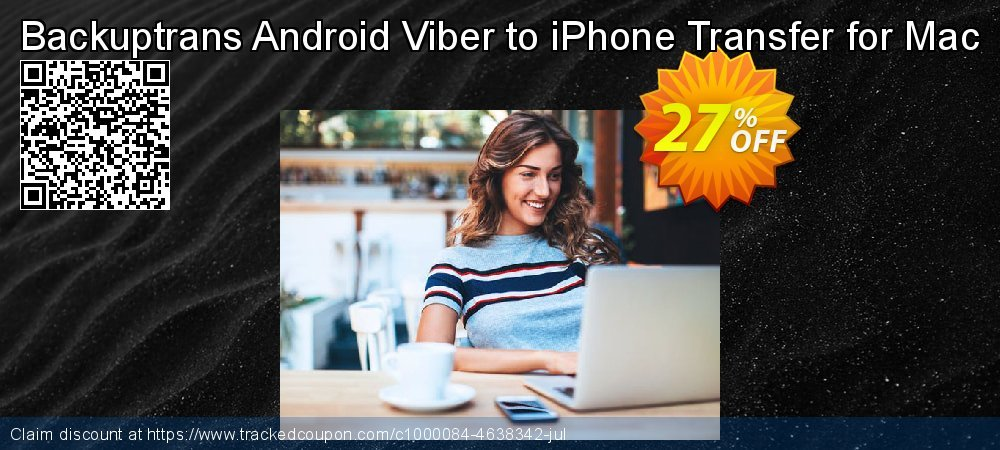 Backuptrans Android Viber to iPhone Transfer for Mac coupon on Back to School season offering discount