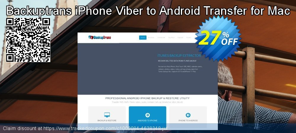 Backuptrans iPhone Viber to Android Transfer for Mac coupon on Emoji Day sales