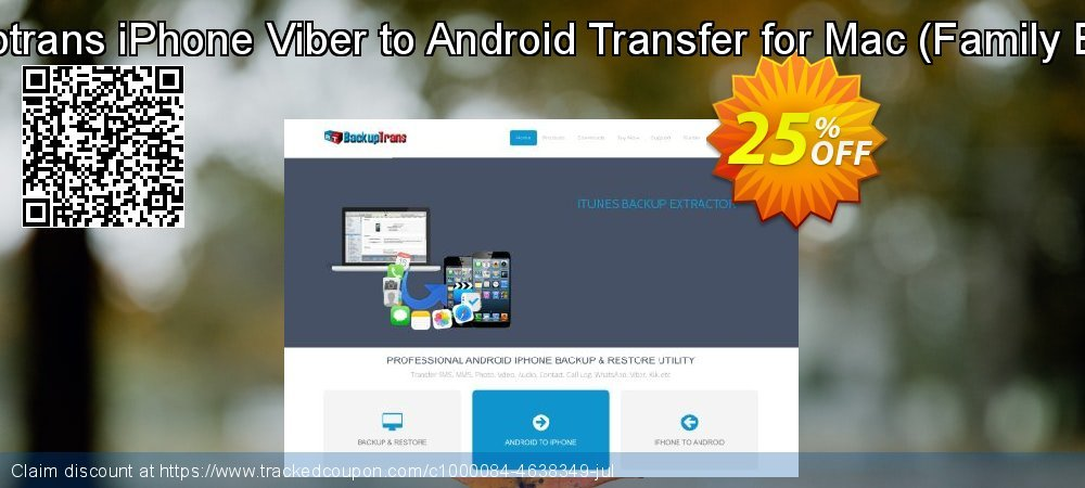 Backuptrans iPhone Viber to Android Transfer for Mac - Family Edition  coupon on Parents' Day deals