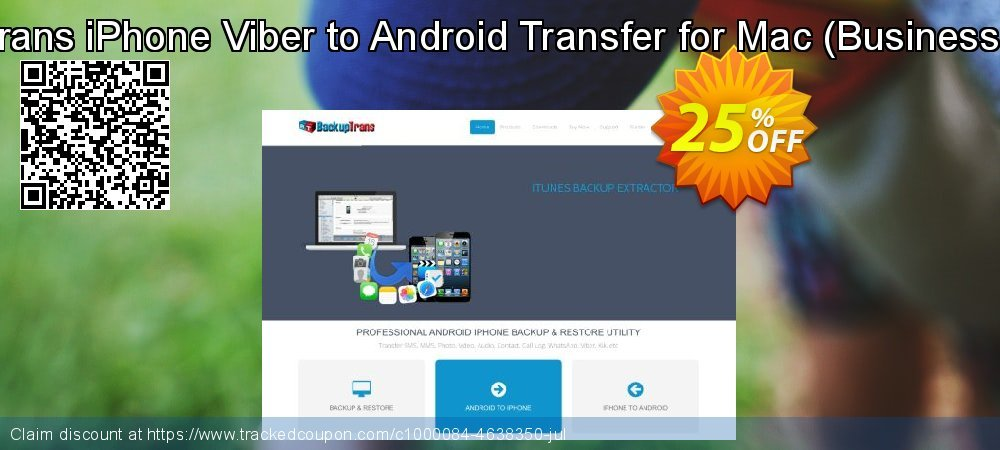 Backuptrans iPhone Viber to Android Transfer for Mac - Business Edition  coupon on Summer offer