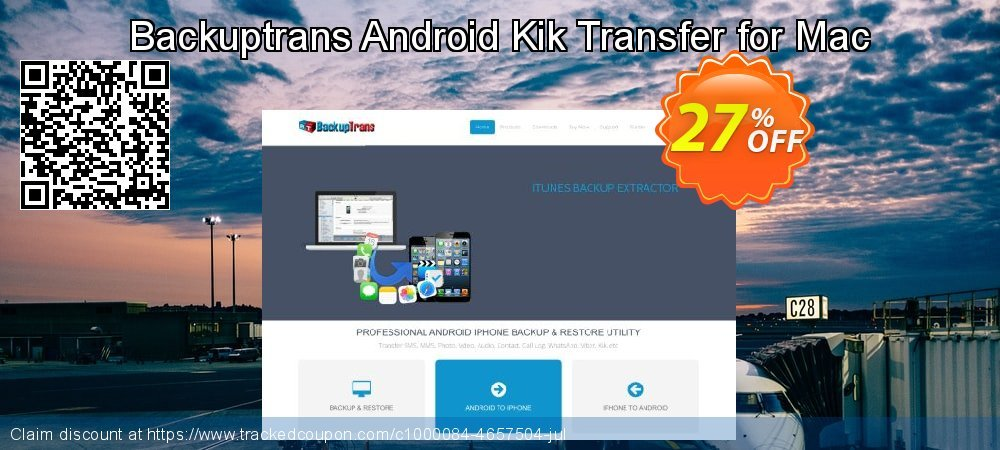 Backuptrans Android Kik Transfer for Mac coupon on Exclusive Student discount offering sales