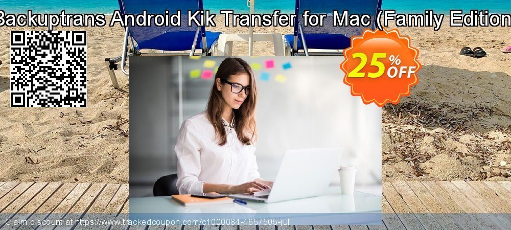 Backuptrans Android Kik Transfer for Mac - Family Edition  coupon on Eid al-Adha offering sales