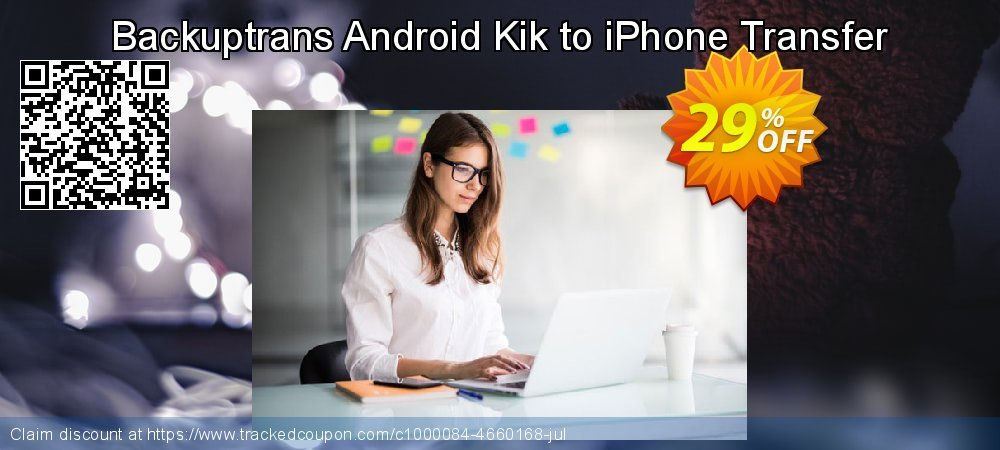 Backuptrans Android Kik to iPhone Transfer coupon on April Fool's Day deals