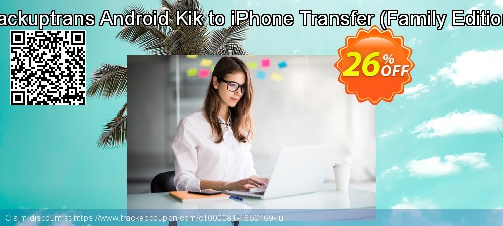 Backuptrans Android Kik to iPhone Transfer - Family Edition  coupon on Easter Sunday offer