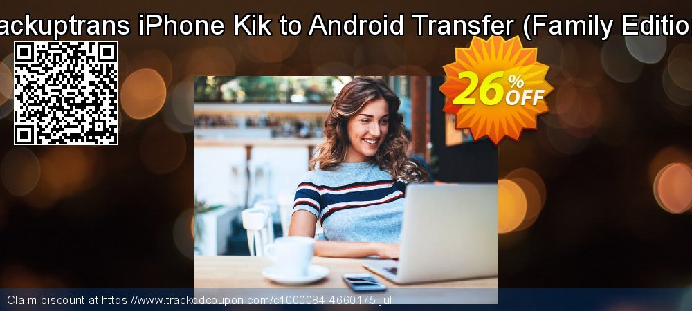 Backuptrans iPhone Kik to Android Transfer - Family Edition  coupon on Spring promotions