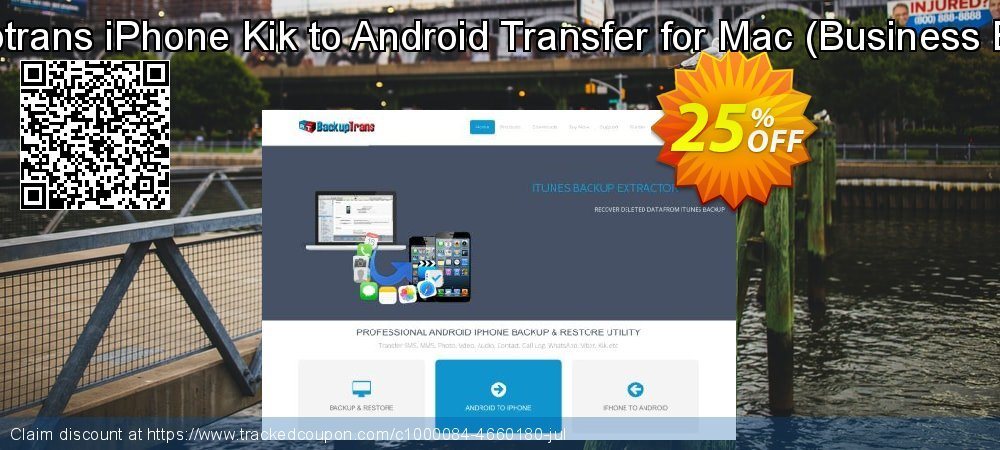 Get 10% OFF Backuptrans iPhone Kik to Android Transfer for Mac (Business Edition) discounts